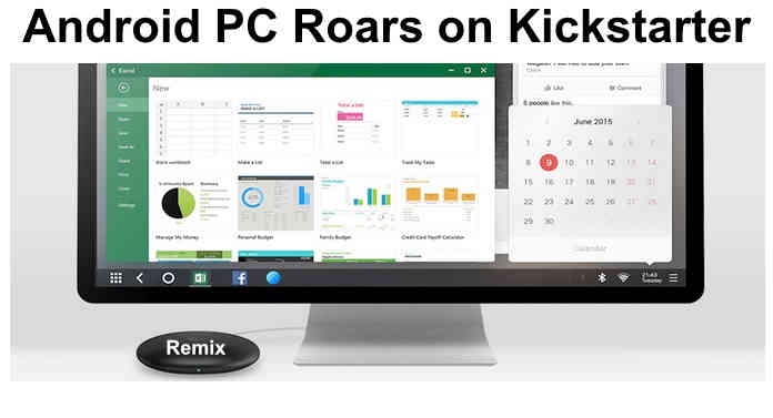 Remix Android PC Roars on Kickstarter